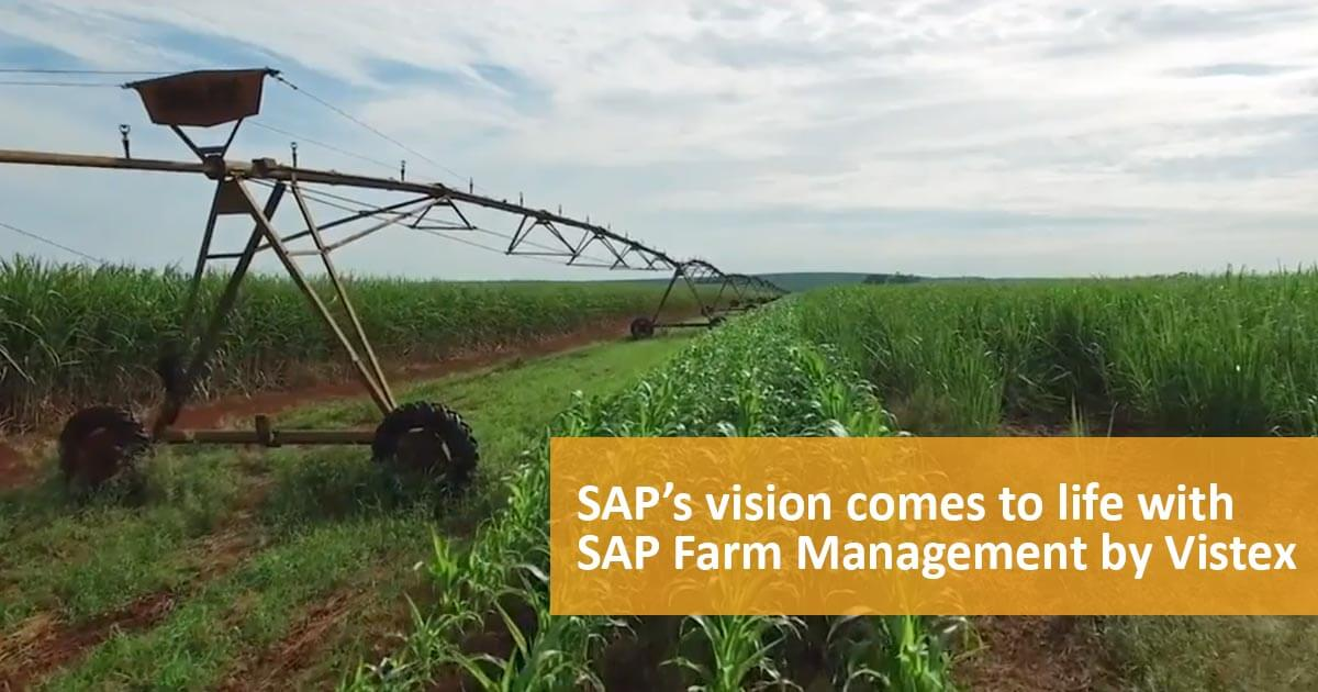 How SAP's Vision Comes to Life with Solution Extension SAP Farm Management by Vistex