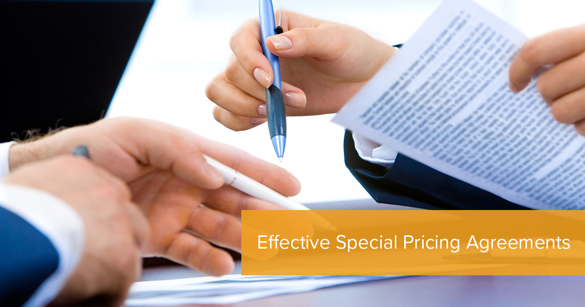 Effective Special Pricing Agreements