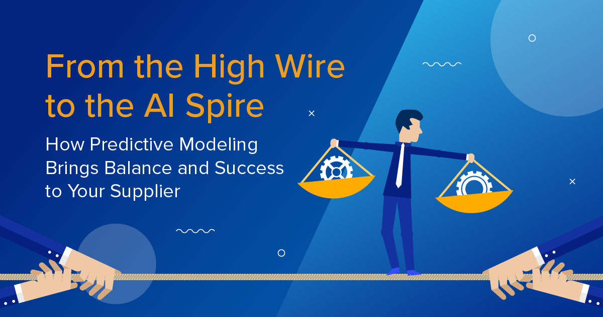 How Predictive Modeling Brings Balance and Success to Your Supplier
