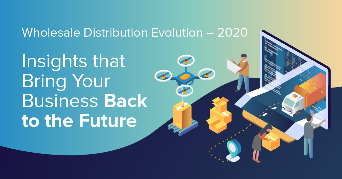 Wholesale Distribution Evolution - 2020