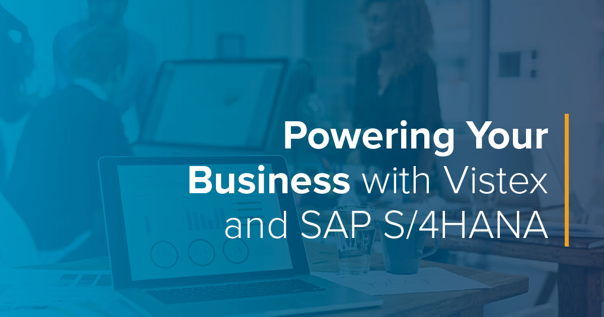 Powering Your Business with Vistex and SAP S/4HANA
