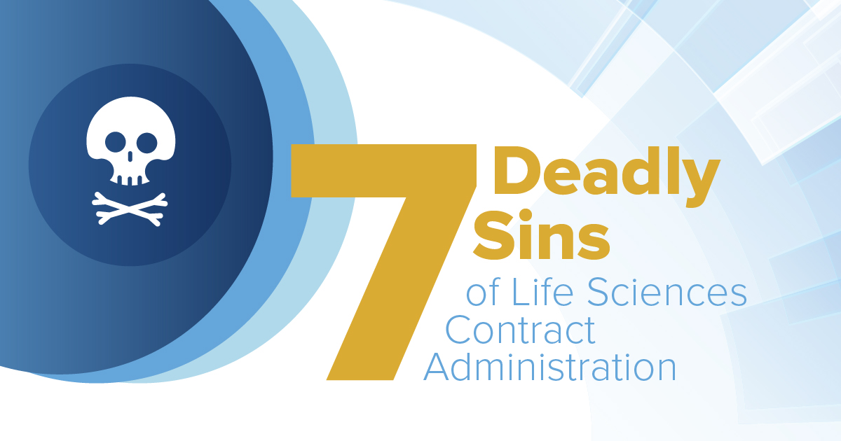 7 Deadly Sins of Life Sciences Contract Administration