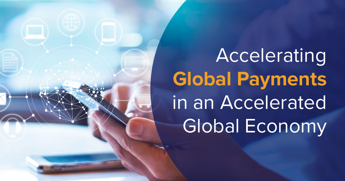 Accelerating Global Partner Payments in an Accelerated Global Economy