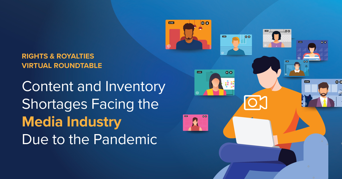 Content and Inventory Shortages Facing the Media Industry Due to the Pandemic