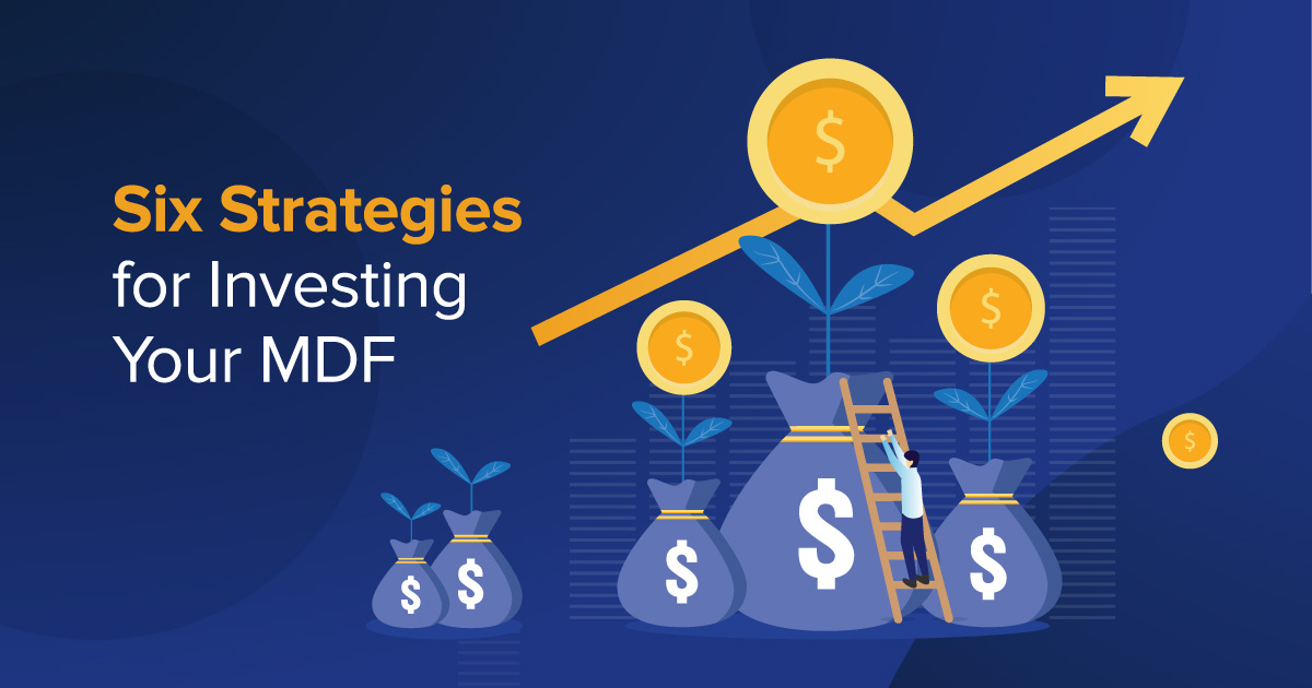 Six Strategies for Investing Your MDF