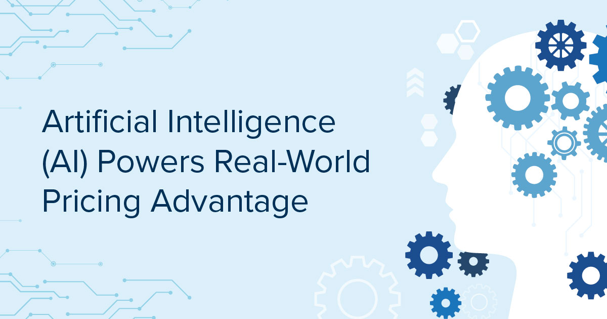 Artificial Intelligence (AI)-Powered Analytics Drive Real-World Pricing Advantage