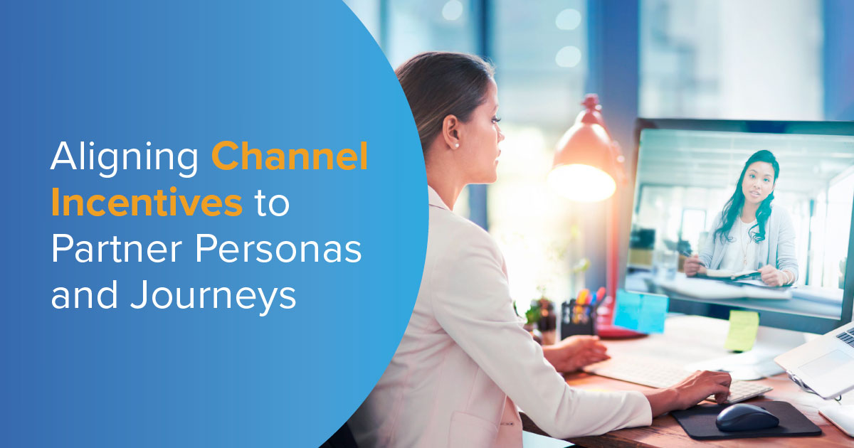 Aligning Channel Incentives to Partner Personas and Journeys