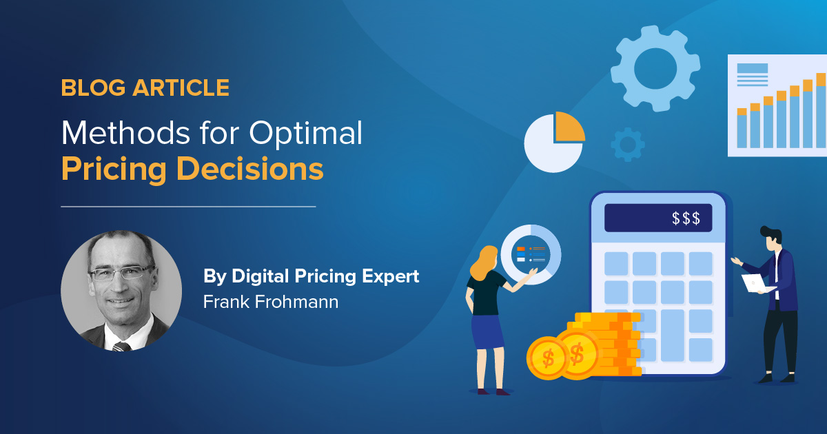 Price determination – methods for optimal pricing decisions