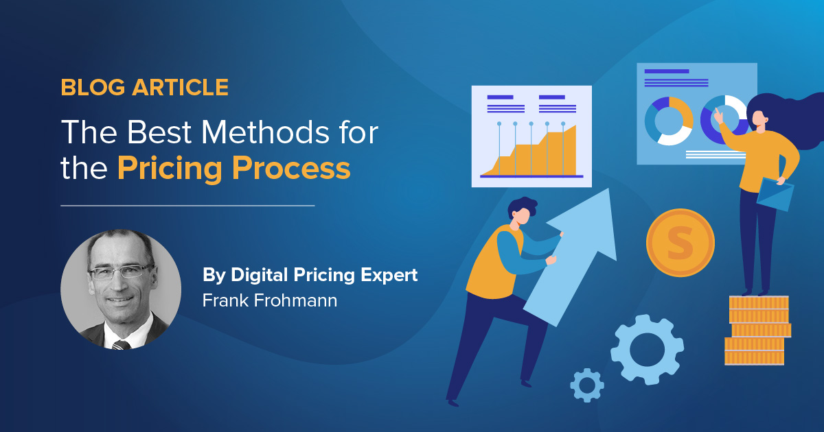 Optimal pricing – The best methods for the pricing process