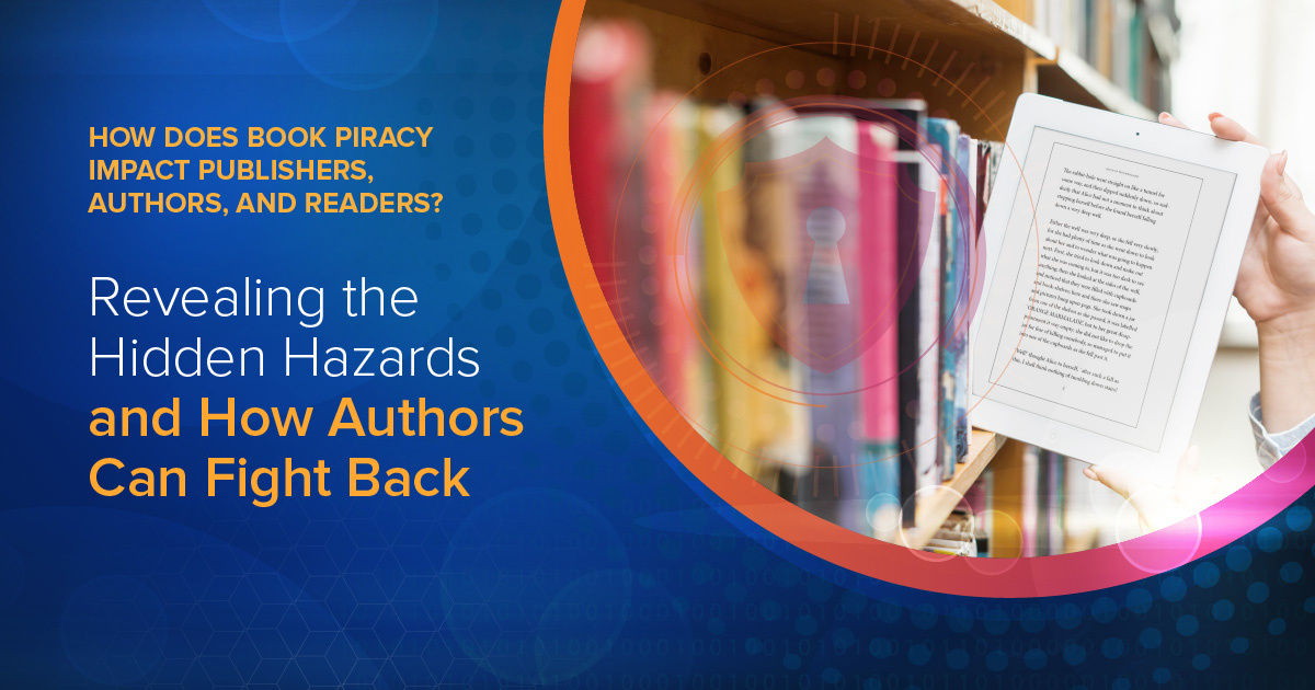 How Does eBook Piracy Impact Publishers, Authors, and Readers?
