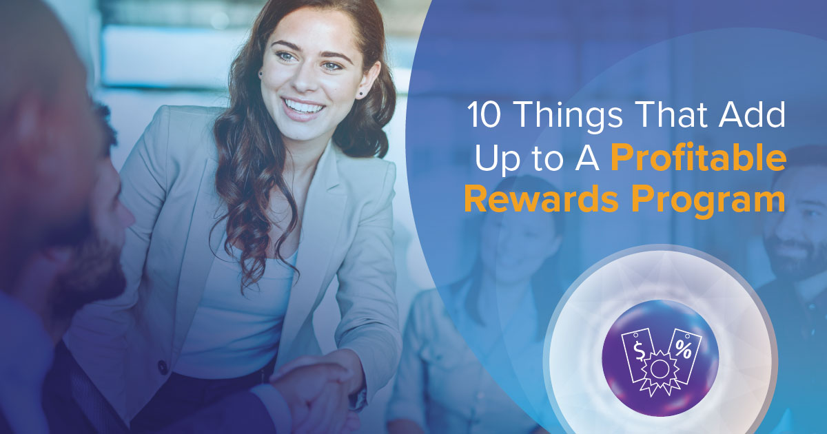 10 things that add up to a profitable rewards program