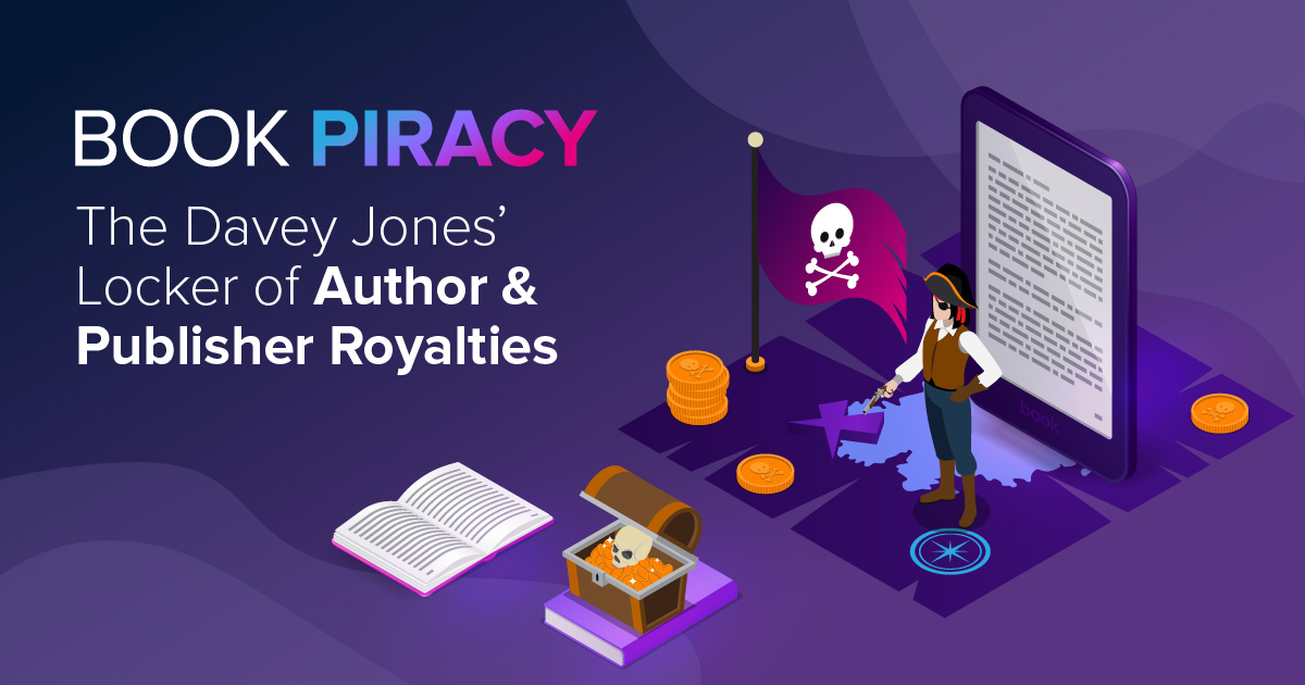 Book Piracy: The Davey Jones' Locker of Author & Publisher Royalties