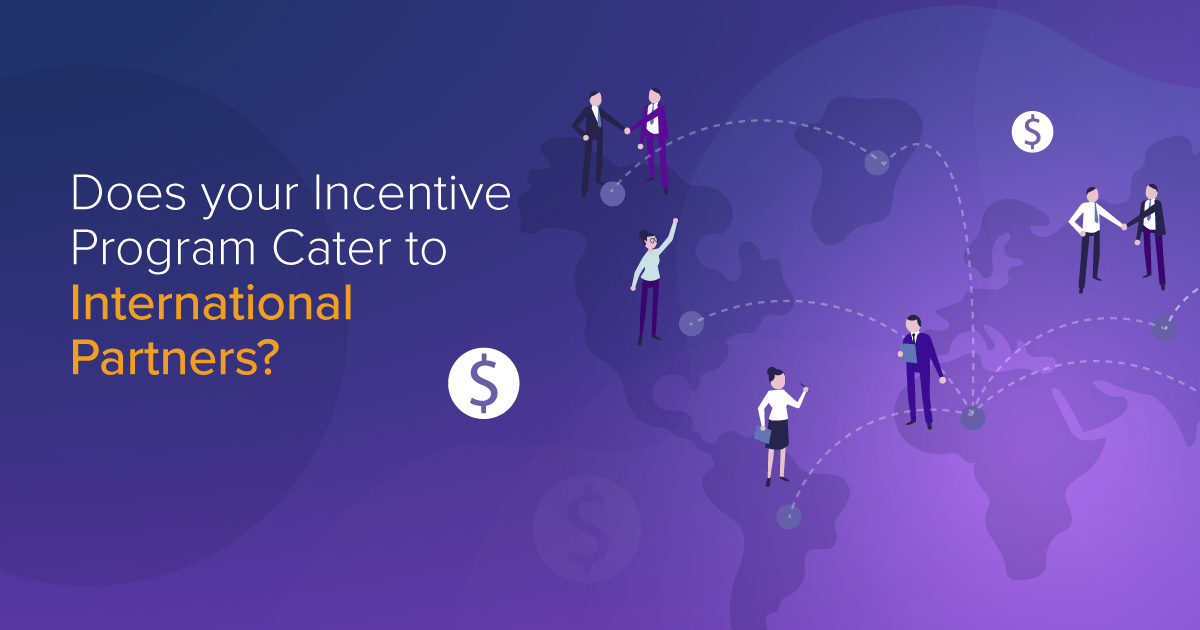 Does Your Incentive Program Cater to International Partners?