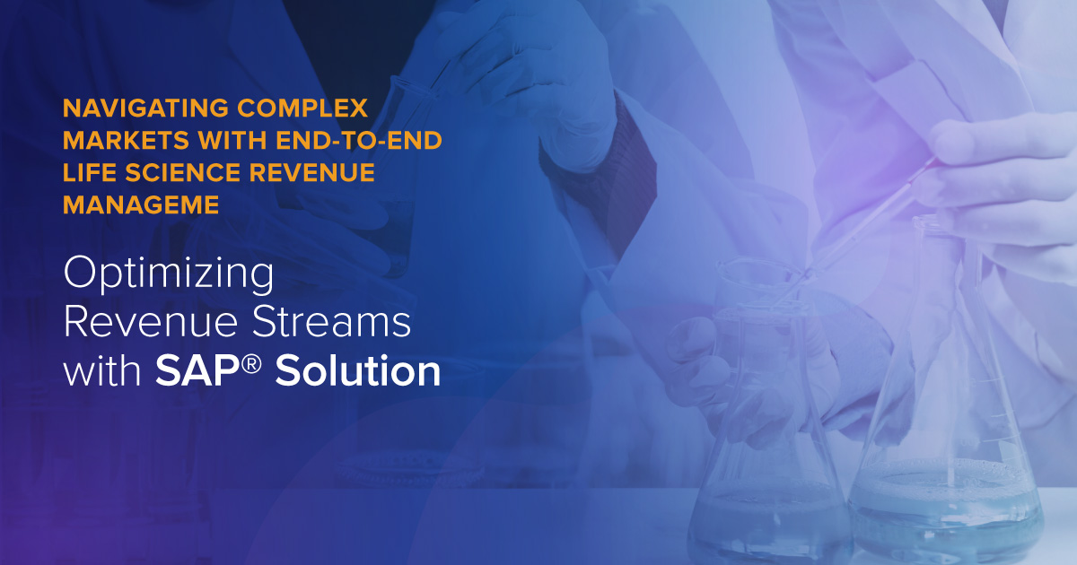 Navigating Complex Markets with End-to-End Life Science Revenue Management