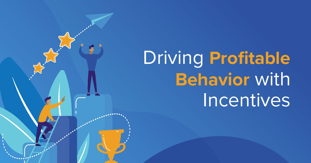 Driving Profitable Behavior with Incentives