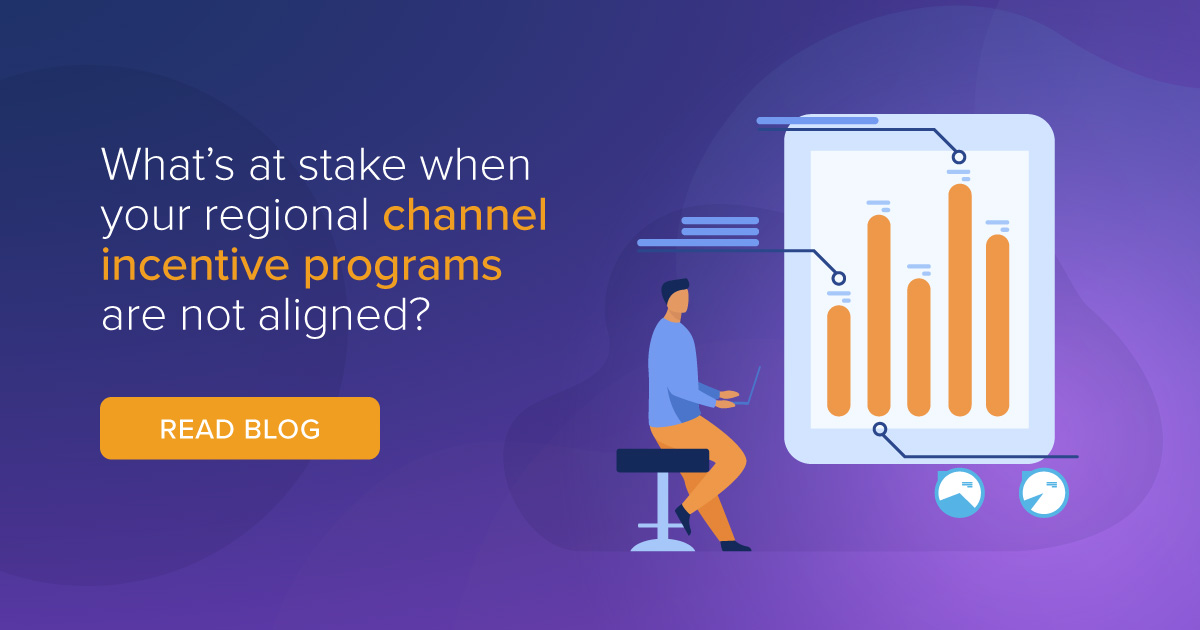 What's at stake when your regional channel incentive programs are not aligned?