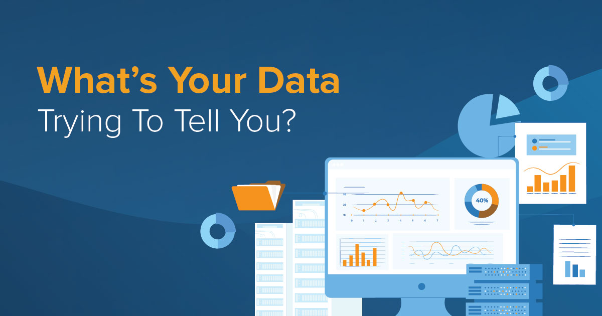 What's Your Data Trying To Tell You?