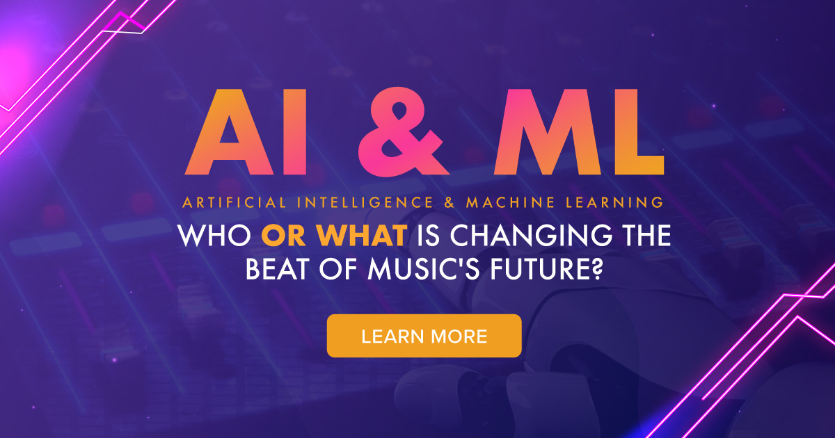 AI & ML - Who or What is Changing the Beat of Music's Future?